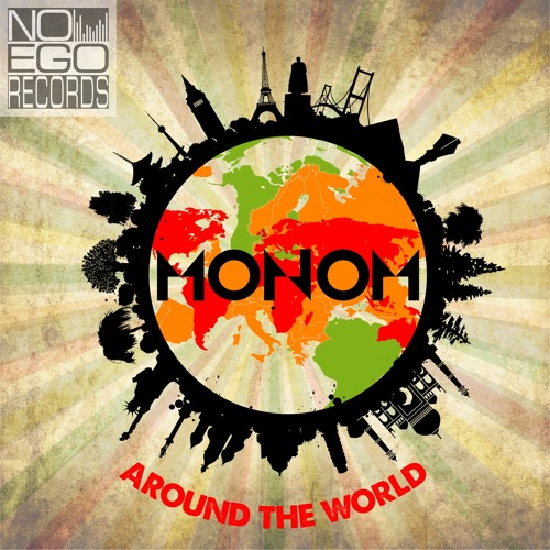 MONOM - Around The World