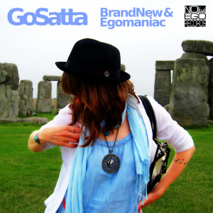 Go Satta - Brand New & Egomaniac cover 800x800