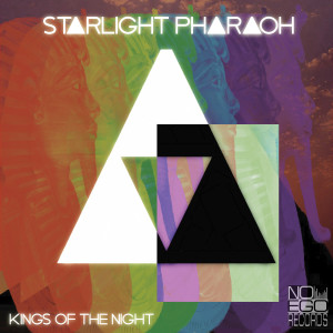 Starlight-Pharaoh-Kings-Of-The-Night